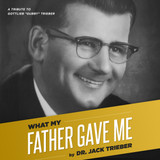 What My Father Gave Me - Audio Book