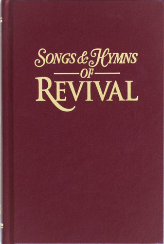 Songs & Hymns of Revival - Burgundy Hardback Hymnal - Scratch & Dent
