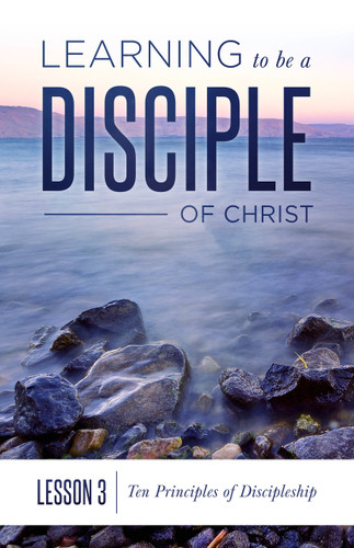 Lesson 3: Ten Principles of Discipleship