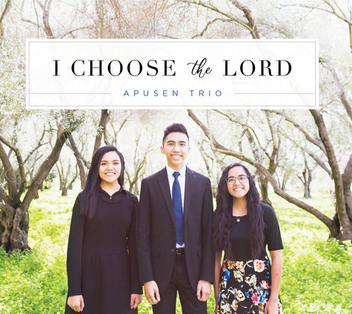 I Choose the Lord - Apusen Trio