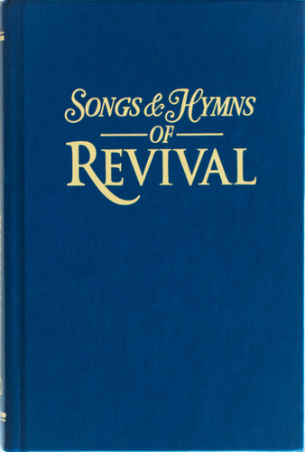 Songs & Hymns of Revival - Navy Hardback Hymnal - Scratch & Dent