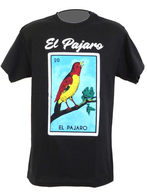 20 El Pajaro Mexican Loteria T Shirt