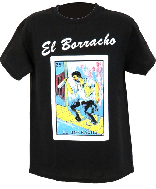 25 El Borracho Mexican Loteria T Shirt
