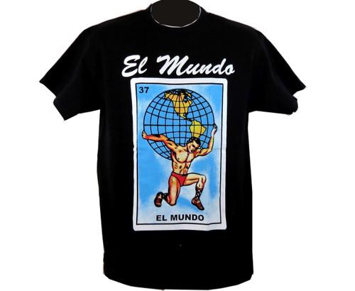 El Mundo Mexican Loteria T Shirt
