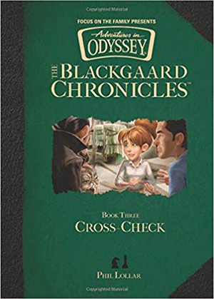 Cross Check (The Blackgaard Chronicles - Book 3)