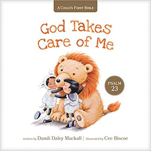 A Child's First Bible: God Takes Care of Me (Board Book)