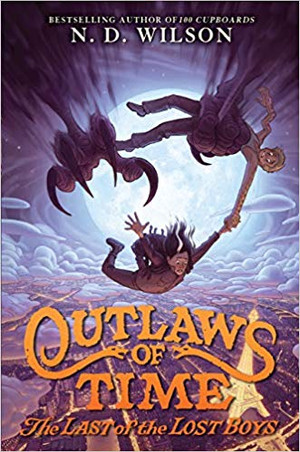 Outlaws of Time #3: The Last of the Lost Boys (Hardcover)