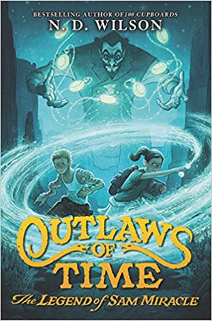 Outlaws of Time: The Legend of Sam Miracle (Paperback)