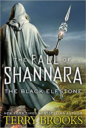 The Black Elfstone (The Fall of Shannara - Book 1) OUT OF PRINT Hardcover