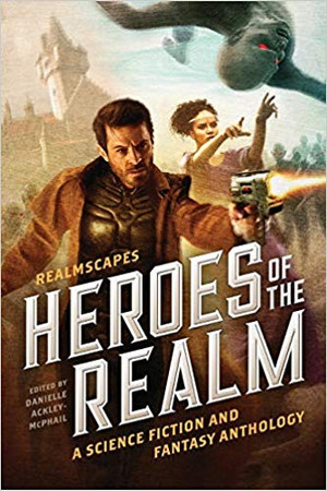 Realmscapes: Heroes of the Realm (paperback)