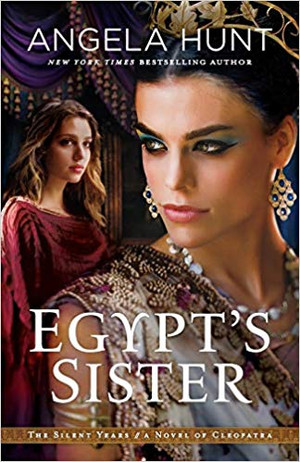 Egypt's Sister (The Silent Years - Book 1)