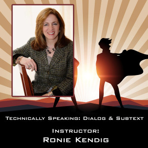 2019 E11 Technically Speaking - Dialogue and Subtext - Ronie Kendig