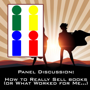 2019 Panel 2 How To Really Sell Books