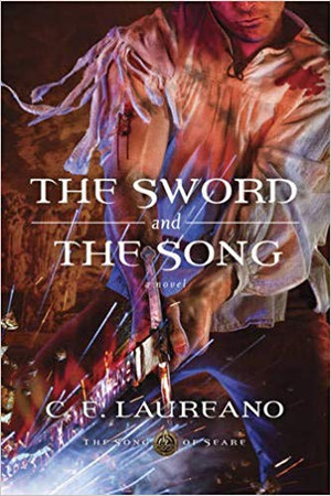 The Sword and the Song (The Song of Seare - Book 3)