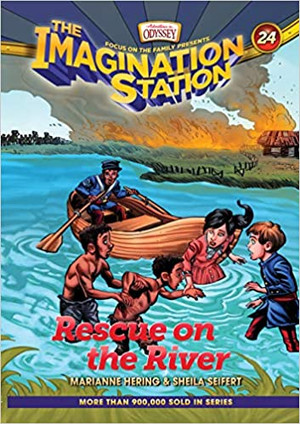Rescue on the River (AIO Imagination Station - Book 24)