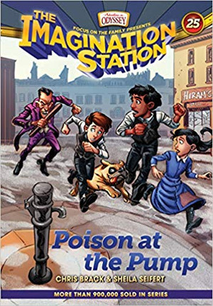 Poison at the Pump (AIO Imagination Station - Book 25)