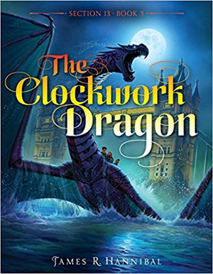 The Clockwork Dragon (3) (Section 13) - Hardcover