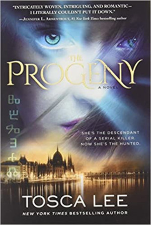 The Progeny (Descendants of the House of Bathory 1) - Hardcover (w/signed bookplate)