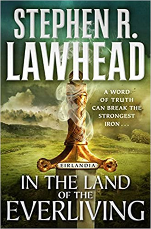 In the Land of the Everliving: Eirlandia, Book Two (Eirlandia Series) Hardcover