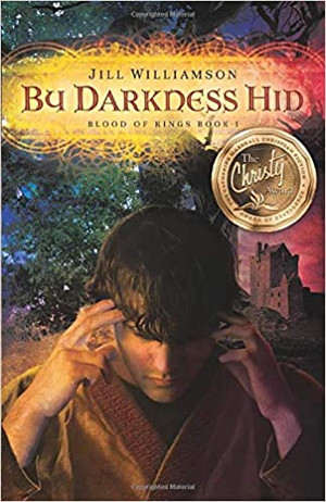 By Darkness Hid (Blood of Kings - Book 1)