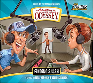 Finding a Way: Six Stories on Fear, Heroism & New Beginnings (Adventures in Odyssey) Audio