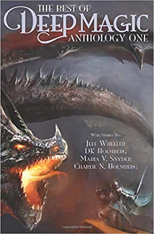 The Best of Deep Magic: Anthology One