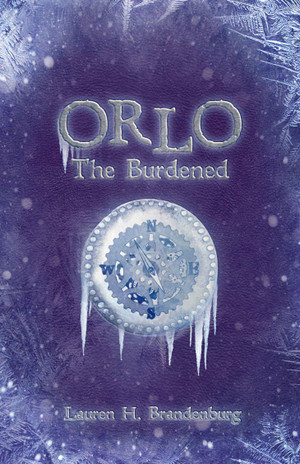 Orlo: The Burdened (Books of the Gardener, Orlo 2)