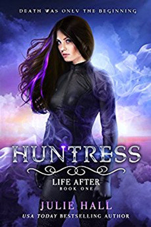 Huntress (Life After - Book 1)