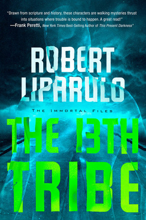 The 13th Tribe (Immortal Files 1)