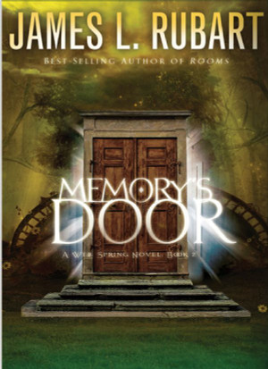 Memory's Door (A Well Spring Novel Book 2)
