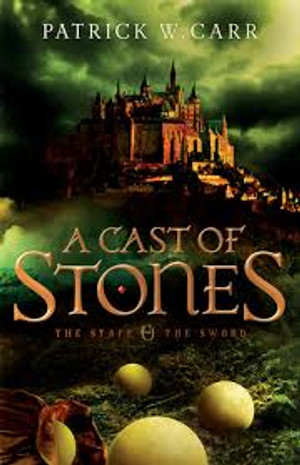 A Cast of Stones (The Staff and the Sword - Book 1)