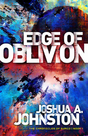 Edge of Oblivion (Chronicles of Sarco Book 1)