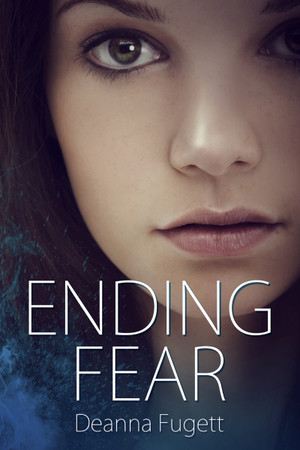 Ending Fear (Gliding Lands Book 1)