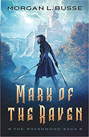 Mark of the Raven (The Ravenwood Saga Book 1) SIGNED