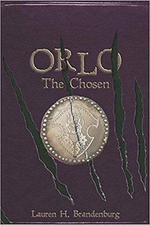 Orlo: The Chosen (Books of the Gardener, Orlo 3)