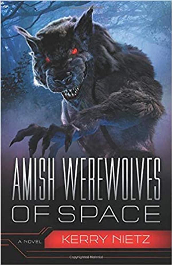 Amish Werewolves of Space (Peril in Plain Space Book 3)