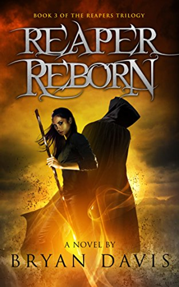 Reaper Reborn (Book 3 of the Reapers Trilogy) SIGNED