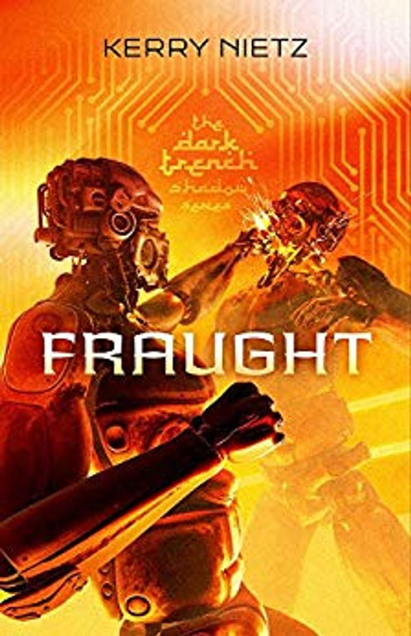 Fraught (DarkTrench Shadow - Book 2)