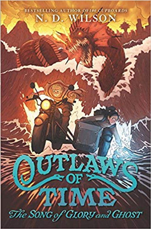 Outlaws of Time #2: The Song of Glory and Ghost (Hardcover)