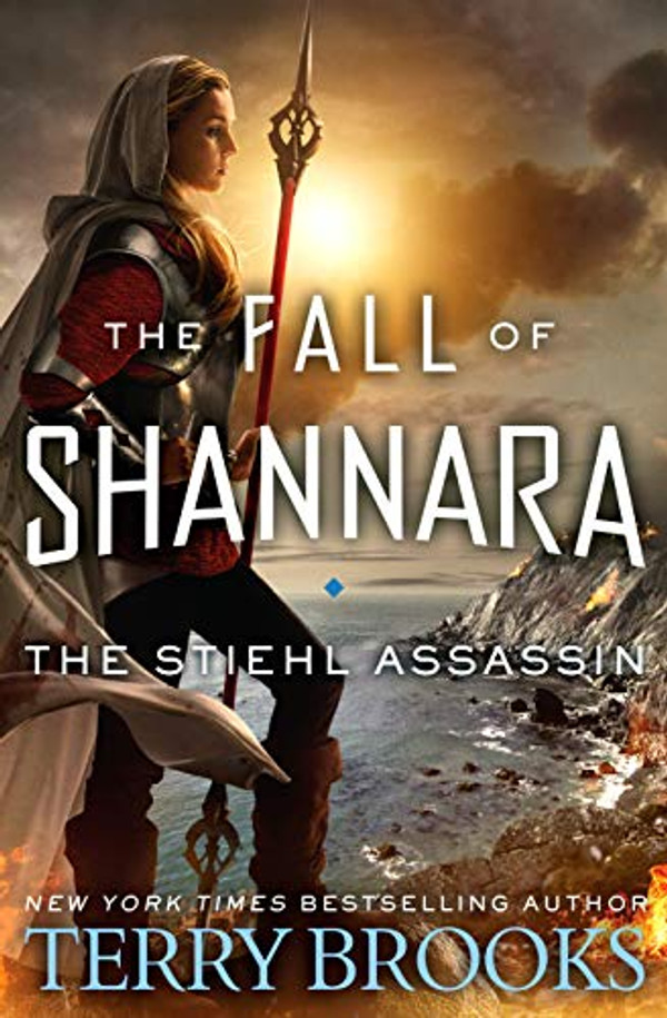 The Stiehl Assassin (The Fall of Shannara - Book 3) Hardcover