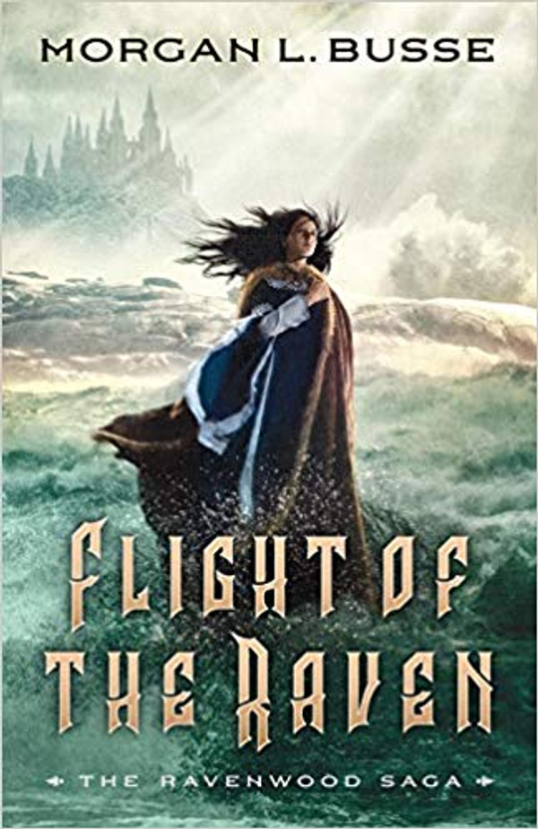 Flight of the Raven (The Ravenwood Saga Book 2)