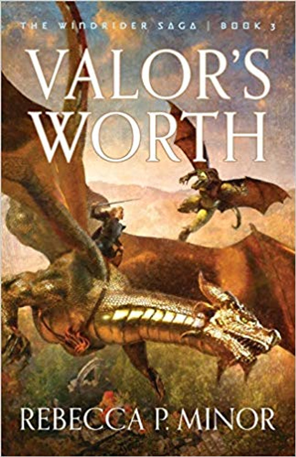 Valor's Worth (The Windrider Saga Book 3)