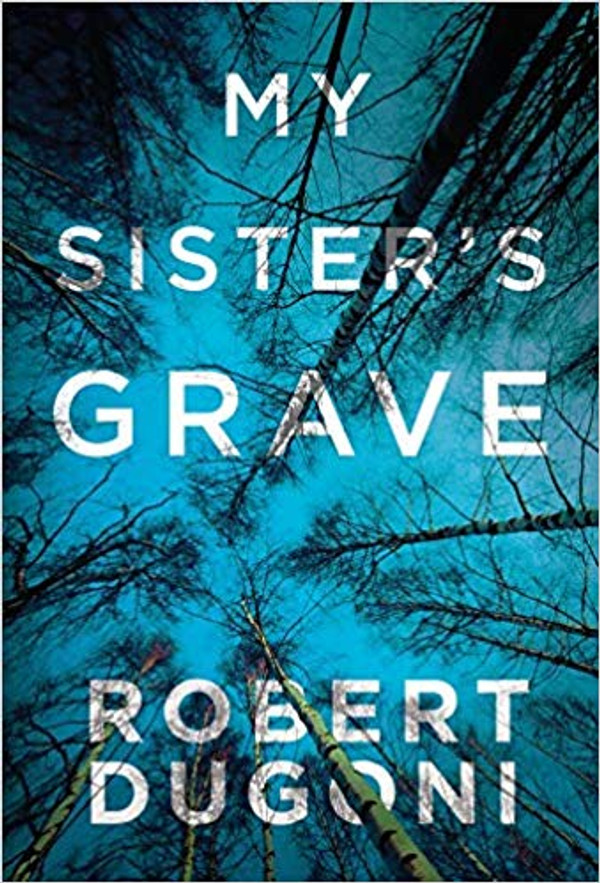 My Sister's Grave (Tracy Crosswhite - Book 1)