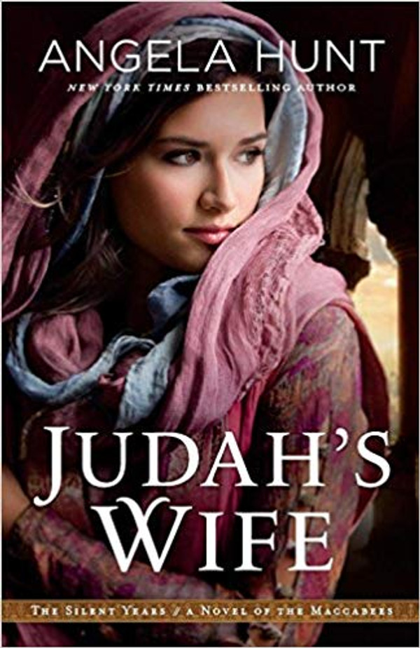 Judah's Wife: A Novel of the Maccabees (The Silent Years - Book 2)