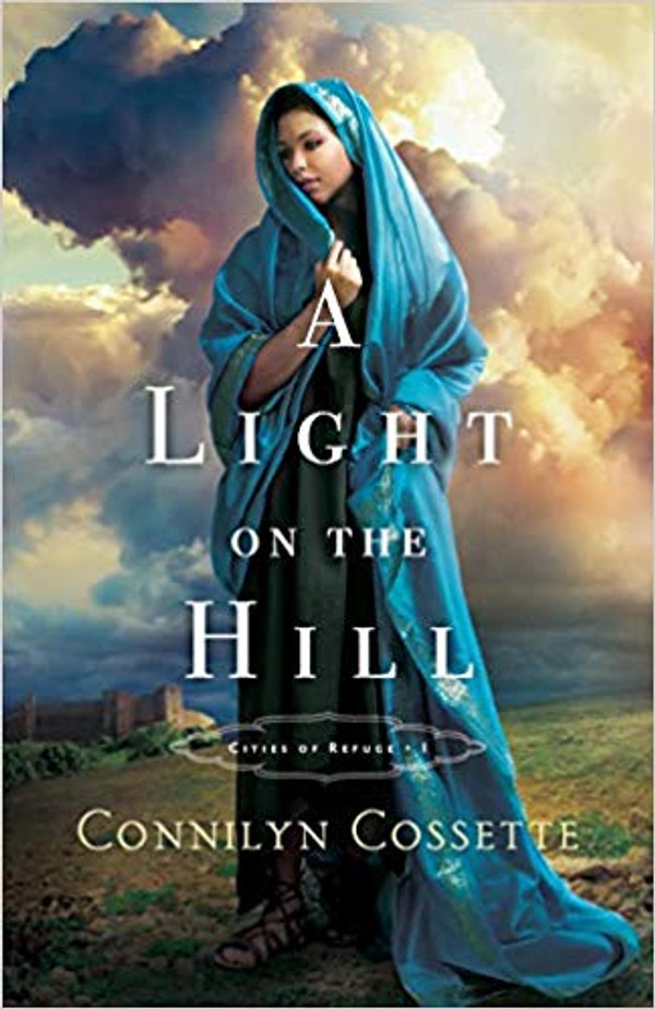 A Light on the Hill (Cities of Refuge Book #1)