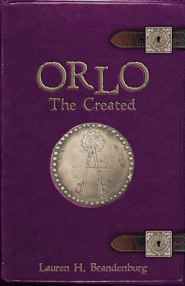Orlo: The Created (Books of the Gardener, Orlo 1)