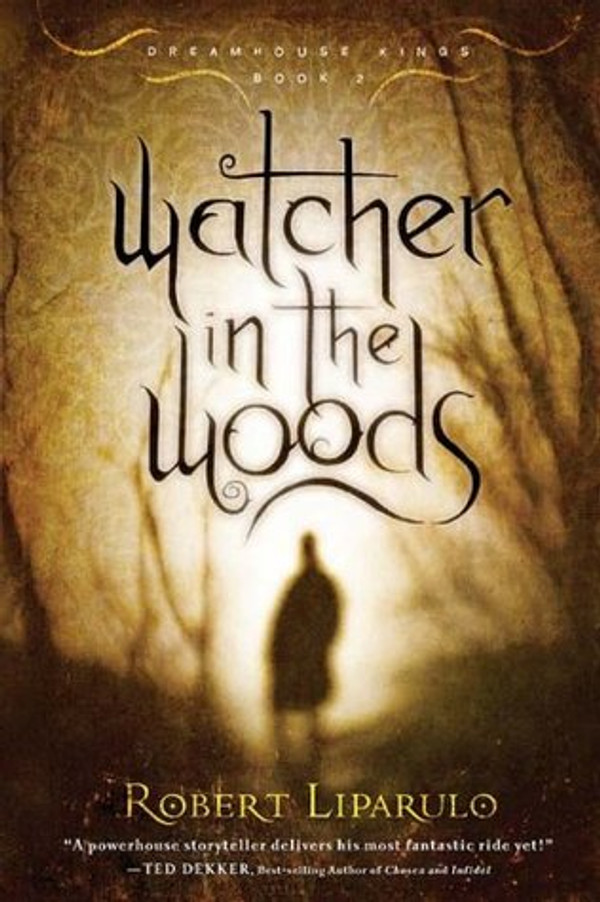 Watcher in the Woods (Dreamhouse Kings 2)