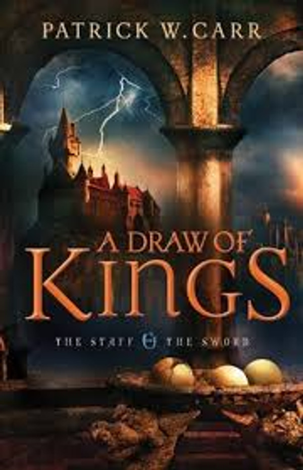 A Draw of Kings (The Staff and the Sword - Book 3)