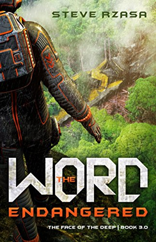 The Word Endangered (The Face of the Deep, Book 3)
