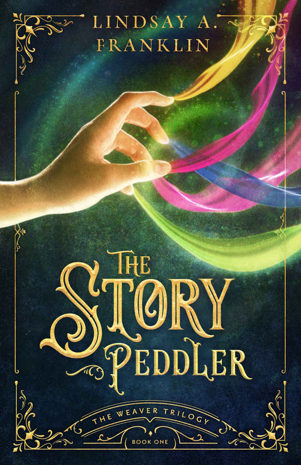 The Story Peddler (The Weaver Trilogy Book 1)